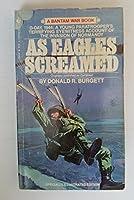 As Eagles Screamed