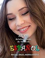 Atlas de la conjugación de verbos en Español