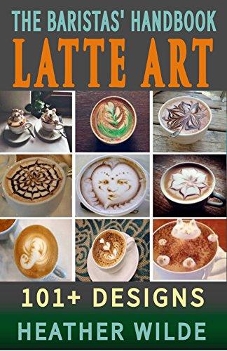 The Baristas' Handbook of LATT...