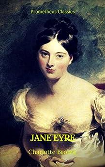Jane Eyre (Prometheus Classics)(Italian Edition) by [Brontë, Charlotte, Classics, Prometheus]