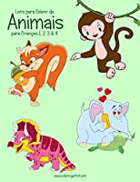 Livro para Colorir de Animais para Crianças 1, 2, 3 & 4