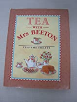 Tea With Mrs. Beeton: Teatime Treats (Mrs Beeton gift books)