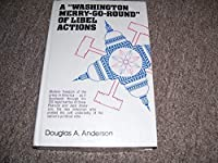 """A """"Washington Merry-Go-Round"""" of Libel Actions"""