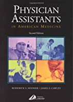 Physician Assistants in American Medicine