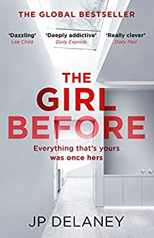 The Girl Before: The gripping global bestseller by [Delaney, JP]