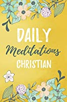 Daily Meditations Christian: Blank Prayer Journal, Lined Pages