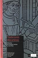 Tradiciones discursivas : edición de textos orales y escritos