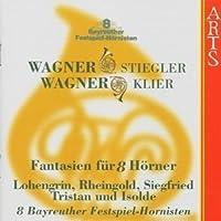 Wagner: Fantasien fur 8 Horner - Fantasies for 8 Horns