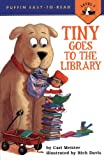 Tiny Goes to the Library (Puffin Easy-to-Read: Level 1)