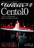 Cento10 チェントディエチ (ウィリエール・トリエスティーナ110周年記念版)