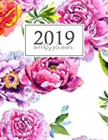 2019 Weekly Planner: Weekly and Monthly Planner Yearly Schedule Organizer Journal Agenda Notebook (January 2019 - December 2019) Pink Watercolor Floral