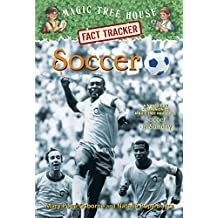 Magic Tree House Fact Tracker #29 Soccer: A Nonfiction Companion to Magic Tree House Merlin Mission #24: Soccer on Sunday