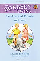 Freddie and Flossie and Snap (Bobbsey Twins)