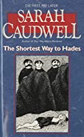 The Shortest Way to Hades (Hilary Tamar)