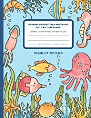 Primary Composition Notebook with Picture Space Ocean Sea Animals: Primary Journal Composition Book   Kinderga