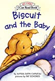 Biscuit and the Baby (My First I Can Read)