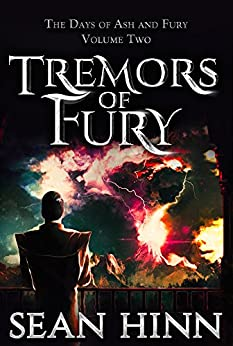 Tremors of Fury (The Days of Ash and Fury Book 2) by [Hinn, Sean]