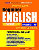 Preston Lee's Beginner English With Workbook Section Lesson 21 – 40 For Thai Speakers