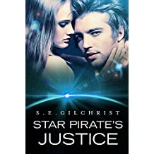 Star Pirate's Justice (Legends of the Seven Galaxies)
