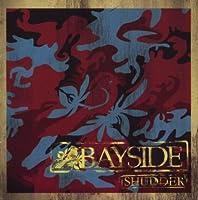 Shudder by Bayside (2008-09-30)