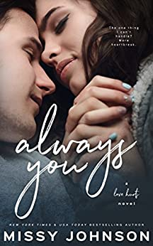 Always You (Love Hurts Book 1) by [Johnson, Missy]