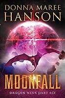 Moonfall: Dragon Wine Part Six