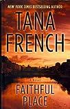 Faithful Place (Thorndike Large Print Crime Scene)