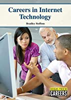 Careers in Internet Technology (High-tech Careers)