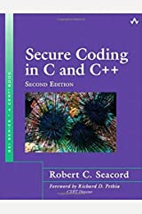 Secure Coding in C and C++ (SEI Series in Software Engineering) by Seacord, Robert C. (2013) Paperback Paperback