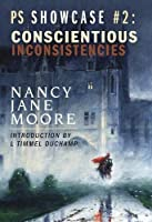 Conciantious Inconsistencies (Showcase Series)