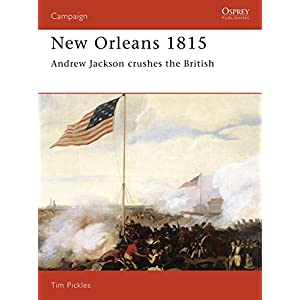 New Orleans 1815: Andrew Jackson Crushes the British (Campaign)