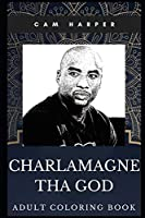 Charlamagne Tha God Adult Coloring Book: Radio Presenter Legend and Legendary Podcaster Inspired Coloring Book for Adults (Charlamagne Tha God Books)