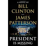 President Is Missing: A Novel
