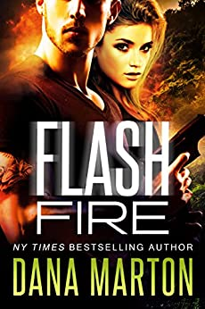 Flash Fire (Civilian Personnel Recovery Unit Book 2) by [Marton, Dana]