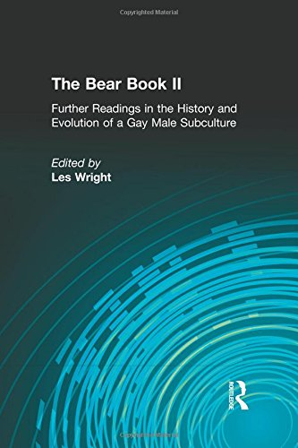 Download The Bear Book II (Haworth Gay & Lesbian Studies) 1560231653