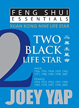 Feng Shui Essentials - 2 Black Life Star by [Yap, Joey]