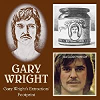 Gary Wright - Extraction / Footprint by Gary Wright (2005-12-27)