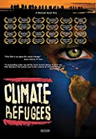 Climate Refugees [DVD]