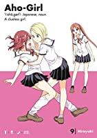Aho-Girl 9: A Clueless Girl (Ahogaru: Clueless Girl)