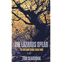 The Lazarus Spear (THE LOST COVE SERIES Book 3)