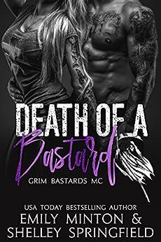 Death Of A Bastard by [Springfield, Shelley , Minton, Emily ]