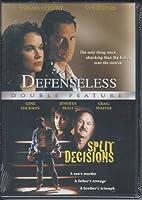 Defenseless/Split Decision