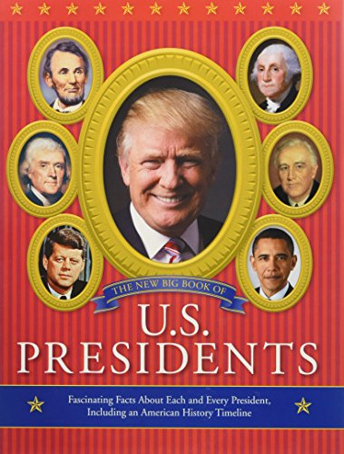 Running Press Kids『The New Big Book of U.S. Presidents(English Edition)』
