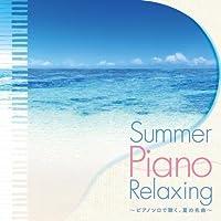 Summer Piano Relaxing
