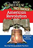American Revolution: A Nonfiction Companion to Magic Tree House #22: Revolutionary War on Wednesday (Magic Tree House (R) Fact Tracker)