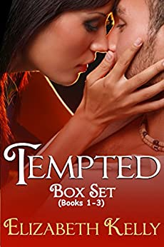 Tempted: The Complete Trilogy by [Kelly, Elizabeth]