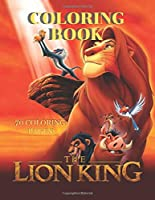 """The Lion King Coloring Book 70 Coloring Pages: The Lion King Coloring Book, The Lion King Books, 70 Different Coloring Pictures, For Kids, Crafts for Children, Childhood Education  (70 Pages, Coloring Pictures, Unlined, Unofficial 8,5""""x 11"""")"""