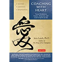 Coaching with Heart: Taoist Wisdom to Inspire, Empower, and Lead