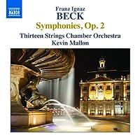 フランツ・イグナーツ・ベック:交響曲集 Op.2
