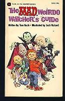 Mad Weirdo Watcher's Guide